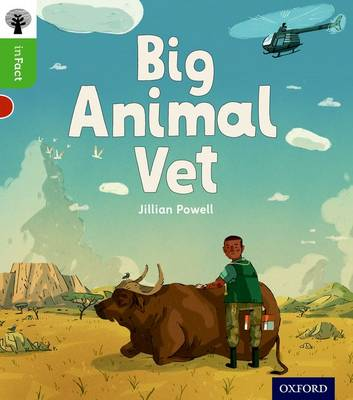 Oxford Reading Tree inFact: Oxford Level 2: Big Animal Vet book