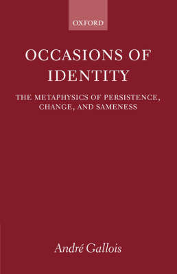 Occasions of Identity by Andre Gallois