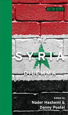 Syria Dilemma by Nader Hashemi