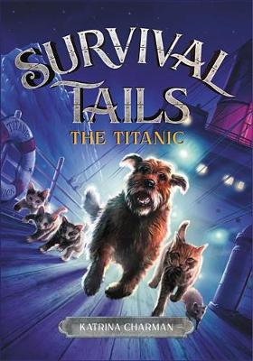 Survival Tails: The Titanic book
