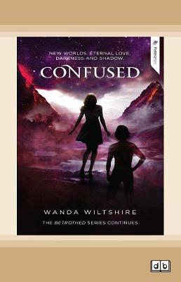 The Betrothed Series: Confused (3) by Wanda Wiltshire