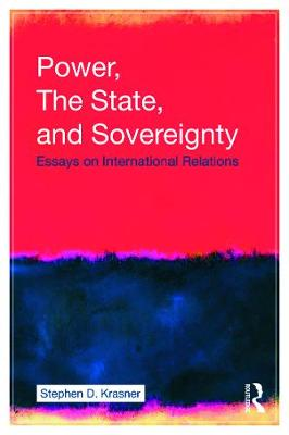 Power, the State, and Sovereignty by Stephen D. Krasner