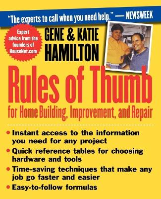 Rules of Thumb for Home Building, Improvement, and Repair by Katie Hamilton
