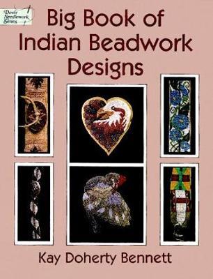 Big Book Indian Beadwork Designs by Kay Bennett