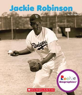 Jackie Robinson by Wil Mara