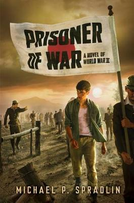 Prisoner of War by Michael P. Spradlin