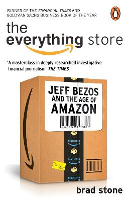 Everything Store: Jeff Bezos and the Age of Amazon book