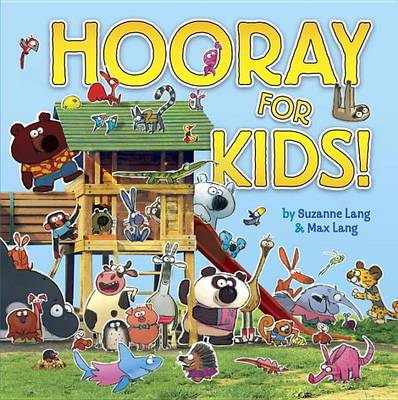 Hooray For Kids by Suzanne Lang