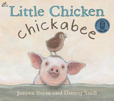 Little Chicken Chickabee: 2017 by Janeen Brian