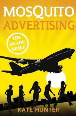 Mosquito Advertising: The Blade Brief book