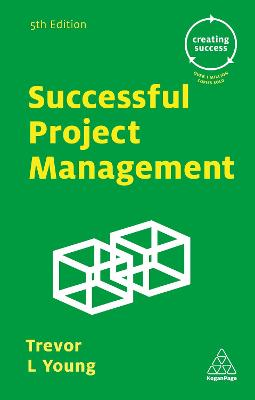 Successful Project Management by Trevor L. Young