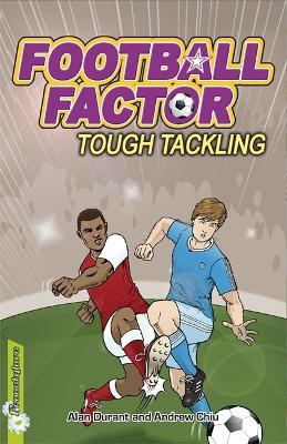 Football Factor: Tough Tackling by Alan Durant