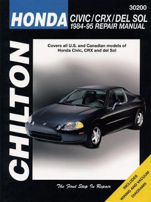 Honda Civic and CRX Including CRX Convertible (1984-95) by Haynes