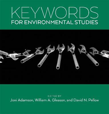 Keywords for Environmental Studies by Joni Adamson
