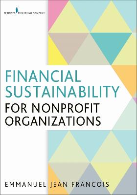 Financial Sustainability for Nonprofit Organizations by Emmanuel Jean Francois