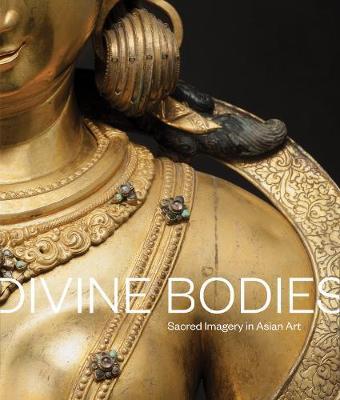 Divine Bodies by Qamar Adamjee