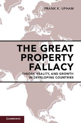 Great Property Fallacy by Frank K. Upham