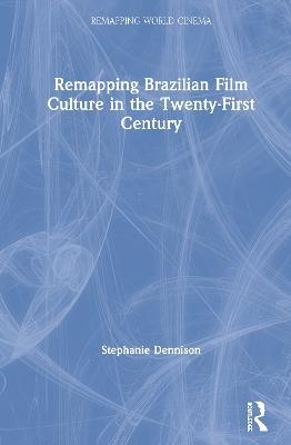 Remapping Brazilian Film Culture book