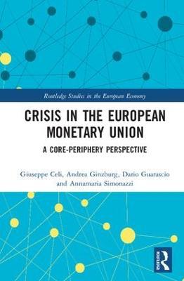 Crisis in the European Monetary Union book