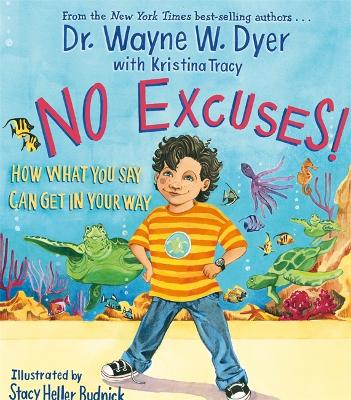 No Excuses! by Kristina Tracy