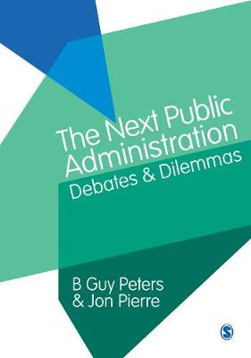 Next Public Administration by B. Guy Peters