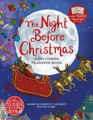 The Night Before Christmas: A Colouring Transfer Book book