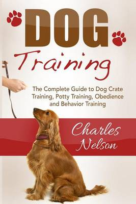Dog Training by Charles Nelson