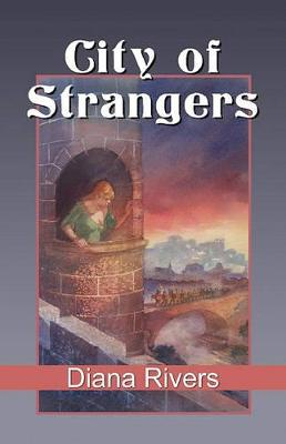 City of Strangers by Diana Rivers