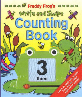 Freddy Frog's Write and Swipe Counting Book by David Crossley