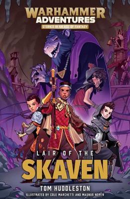 Lair of the Skaven by Tom Huddleston