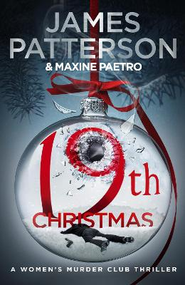 19th Christmas: the no. 1 Sunday Times bestseller (Women's Murder Club 19) book