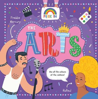 Pride In: The Arts by Emilie Dufresne