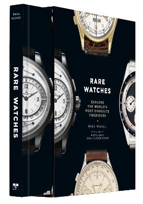 Rare Watches: Explore the World's Most Exquisite Timepieces book