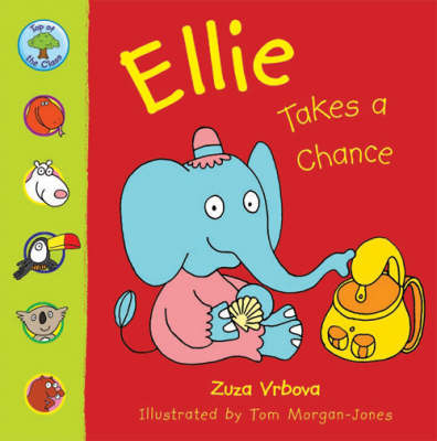 TOP OF CLASS ELLIE TAKES A CHANCE by Zuza Vrbova