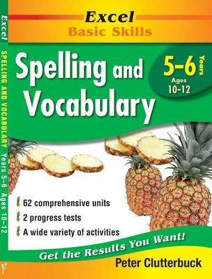English Support Books: Spelling and Vocabulary: Years 5 & 6: Years 5-6 by Peter Clutterbuck