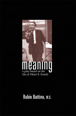 Meaning by Rubin Battino