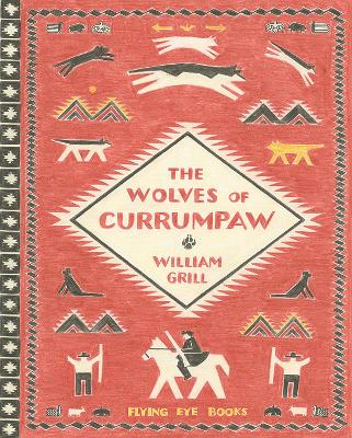 Wolves of Currumpaw by Grill William