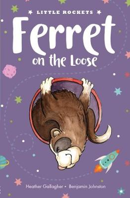 Ferret on the Loose by Heather Gallagher