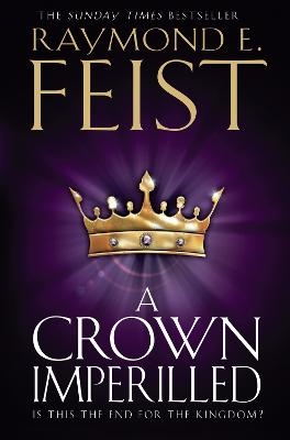 Crown Imperilled by Raymond E. Feist