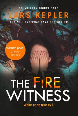 The Fire Witness (Joona Linna, Book 3) by Lars Kepler