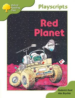 Oxford Reading Tree: Stage 7: Owls Playscripts: Red Planet by Rod Hunt