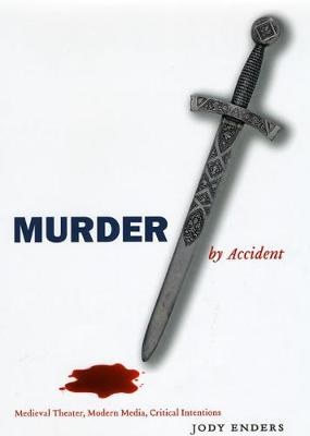 Murder by Accident by Jody Enders