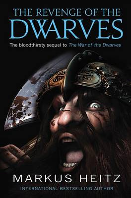 The Revenge of the Dwarves by Markus Heitz