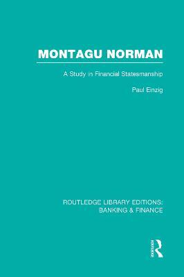 Montagu Norman (RLE Banking & Finance) book