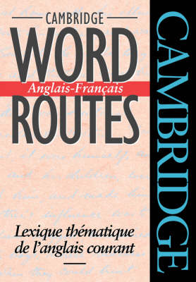 Cambridge Word Routes Anglais-Francais by Michael J. McCarthy