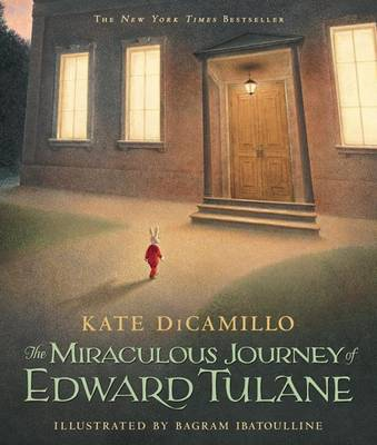 The Miraculous Journey Of Edward Tulane by Dicamillo Kate