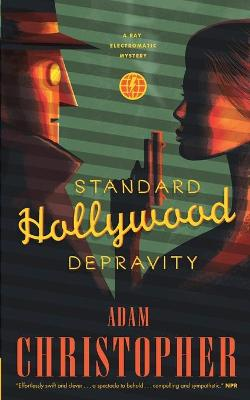 Standard Hollywood Depravity by Adam Christopher