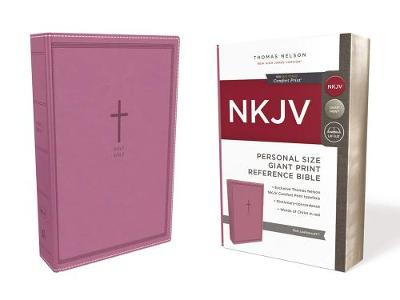 NKJV, Reference Bible, Personal Size Giant Print, Leathersoft, Pink, Red Letter Edition, Comfort Print by Thomas Nelson