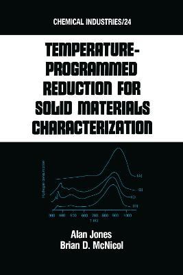 Tempature-Programmed Reduction for Solid Materials Characterization by Alan Jones
