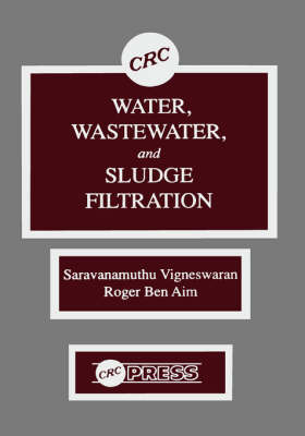 Water, Wastewater and Sludge Filtration book
